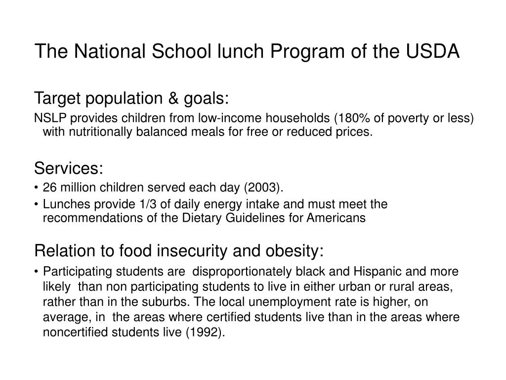 The National School lunch Program of the USDA