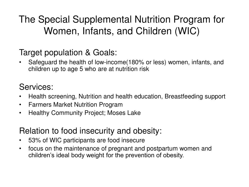 The Special Supplemental Nutrition Program for Women, Infants, and Children (WIC)