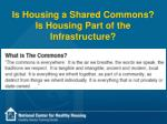 is housing a shared commons is housing part of the infrastructure
