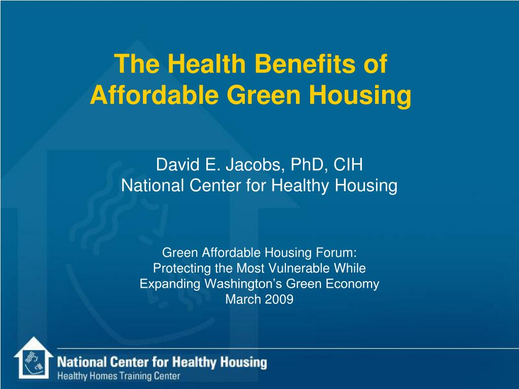 the health benefits of affordable green housing l.