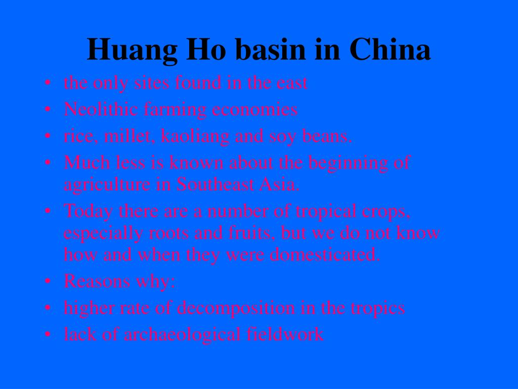 Huang Ho basin in China