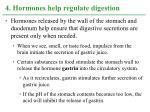 4 hormones help regulate digestion