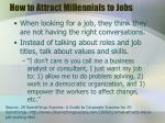 how to attract millennials to jobs