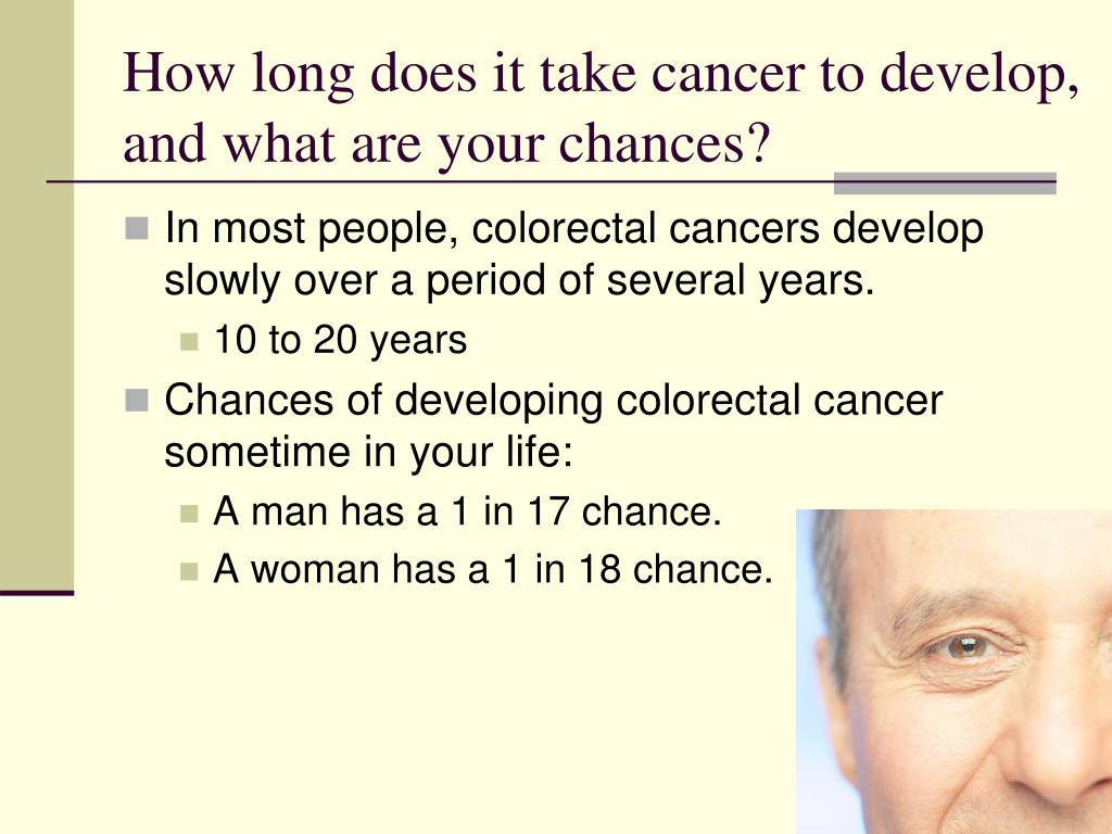 How long does it take cancer to develop, and what are your chances?
