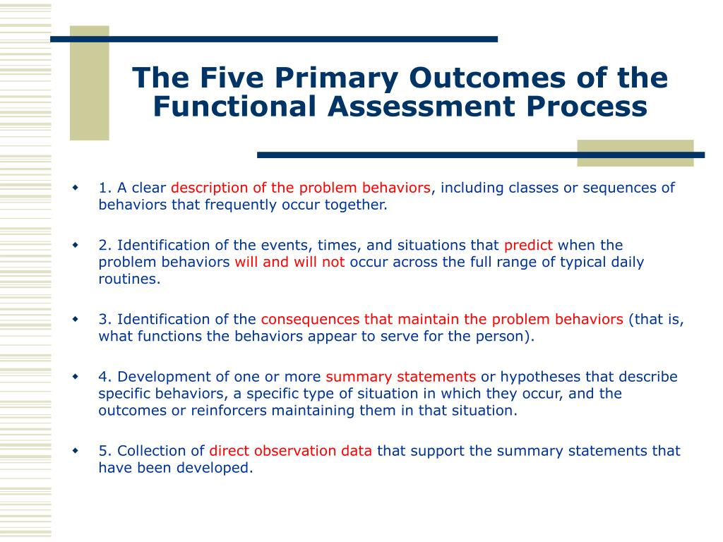 The Five Primary Outcomes of the Functional Assessment Process