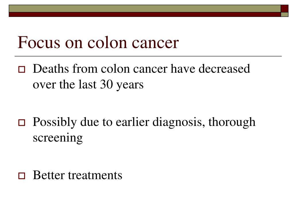 Focus on colon cancer