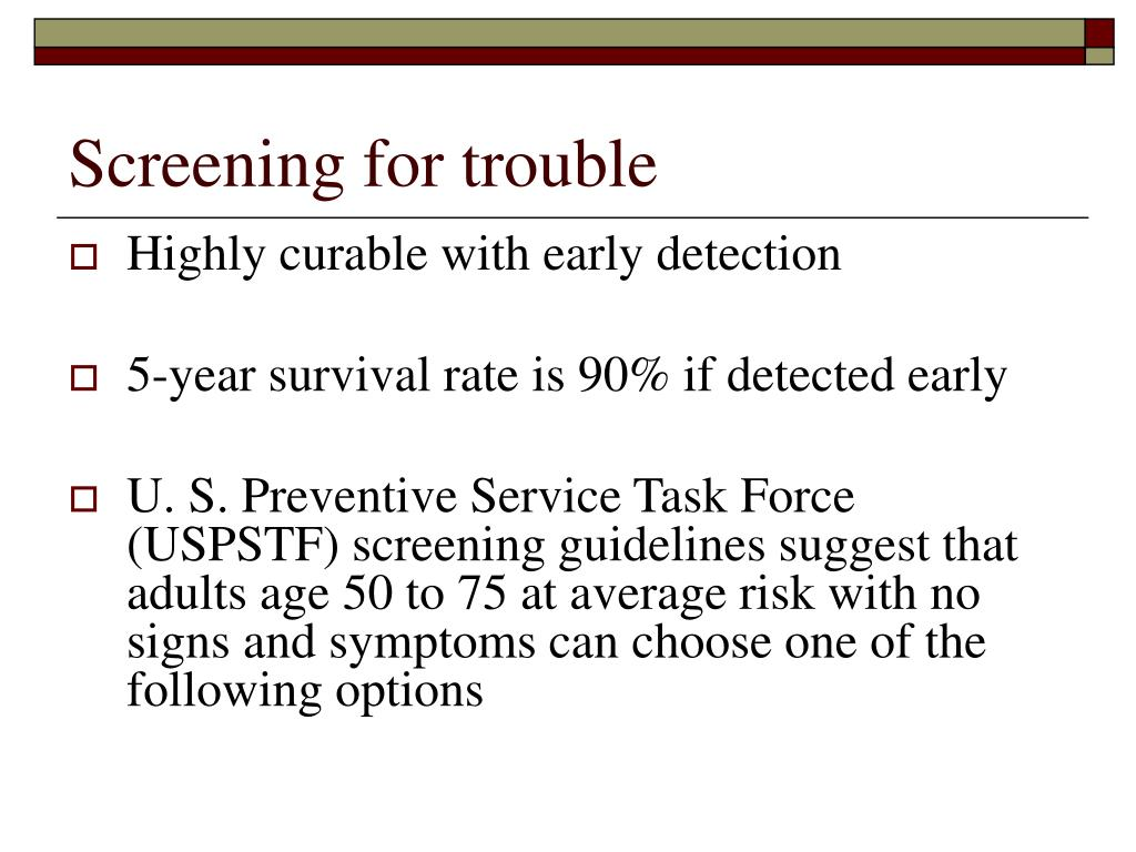 Screening for trouble