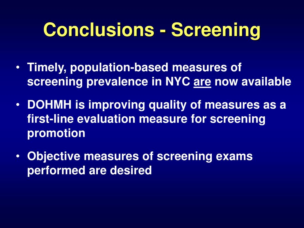 Conclusions - Screening