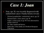 case 1 joan