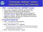 computer utilities vision implications of the internet