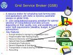 grid service broker gsb
