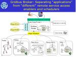 gridbus broker separating applications from different remote service access enablers and schedulers