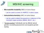 msi ihc screening