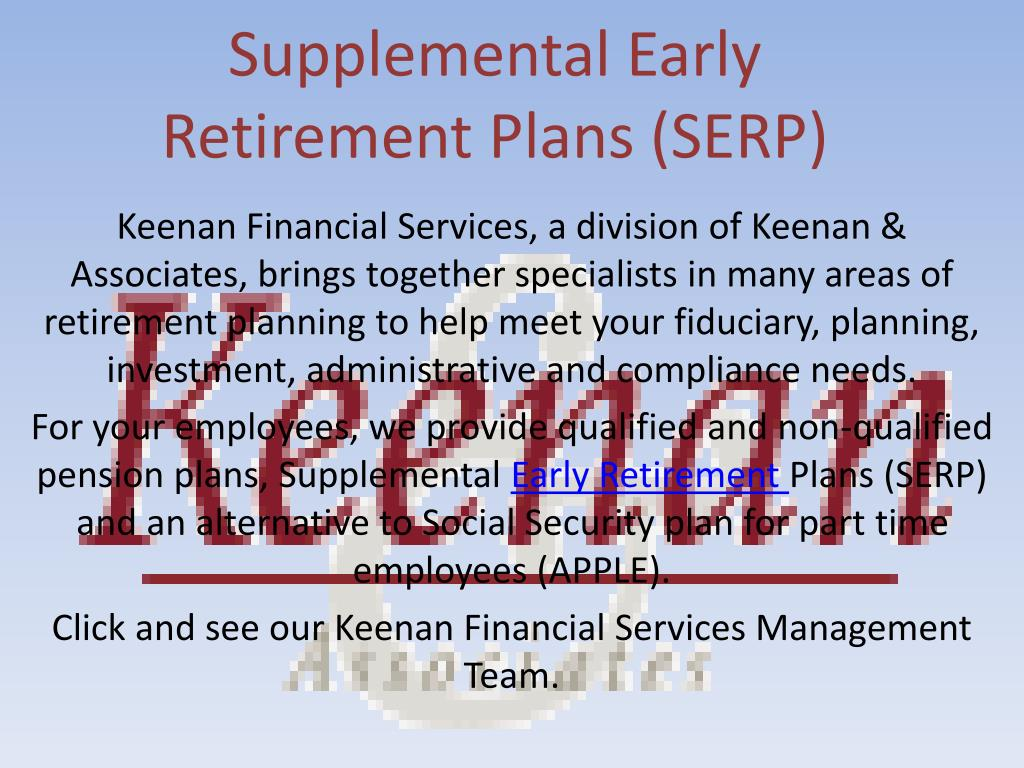 supplemental early retirement plans serp l.