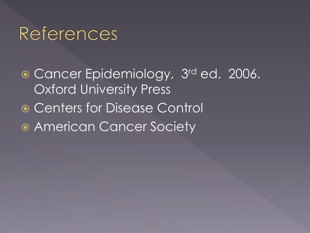 Cancer Epidemiology,  3