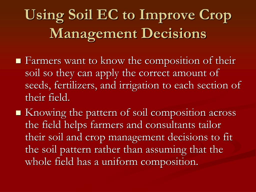 Using Soil EC to Improve Crop Management Decisions