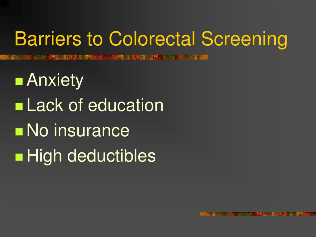 Barriers to Colorectal Screening