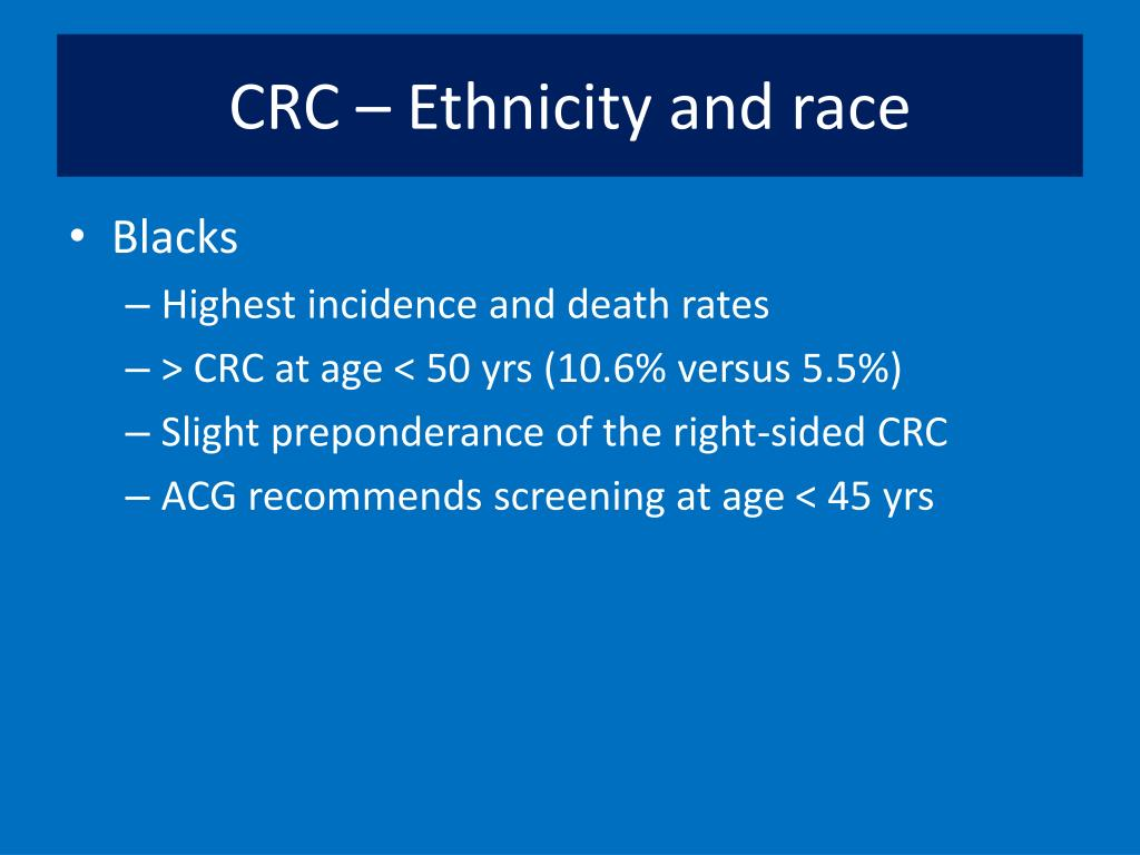 CRC – Ethnicity and race