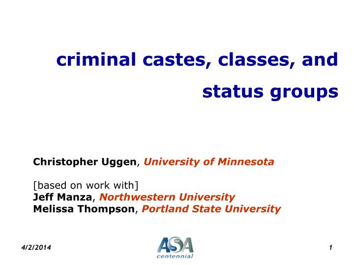 criminal castes classes and status groups n.