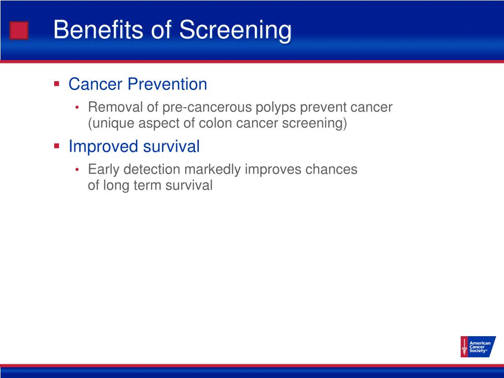Benefits of Screening