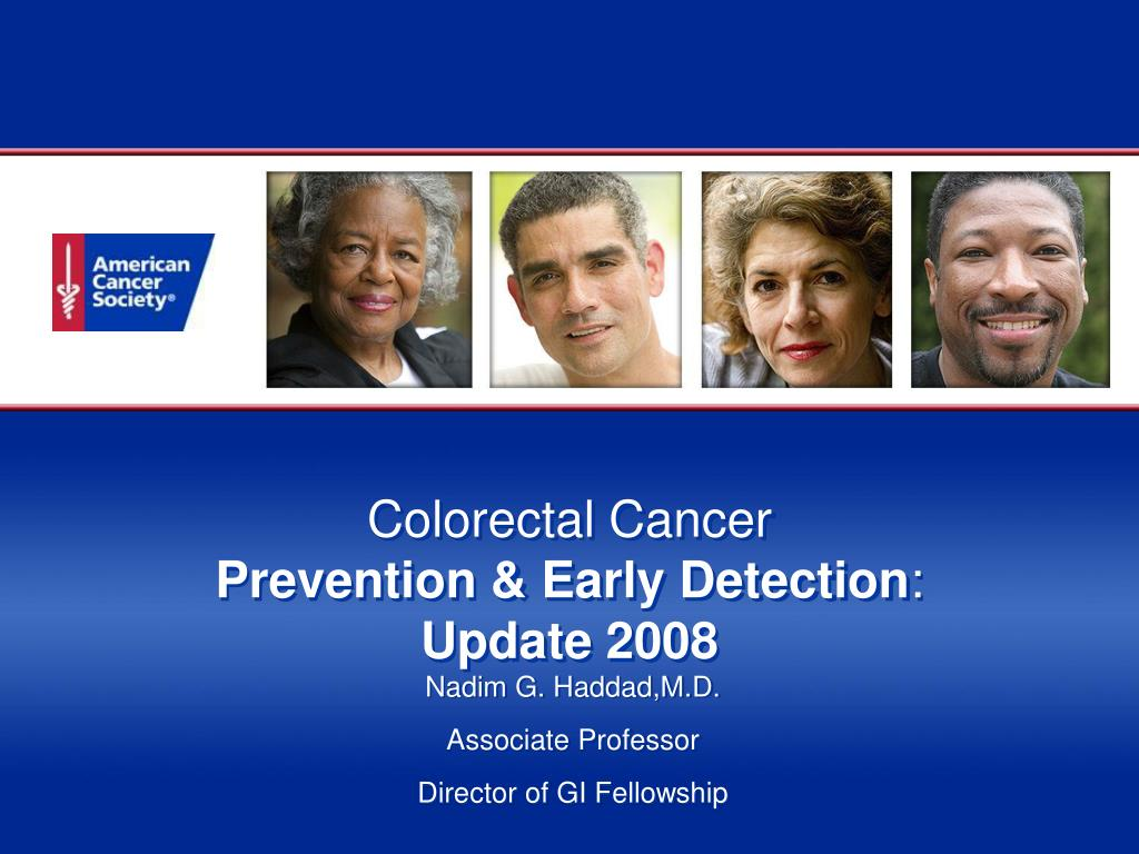 colorectal cancer prevention early detection update 2008 l.