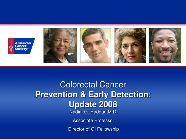 colorectal cancer prevention early detection update 2008 n.