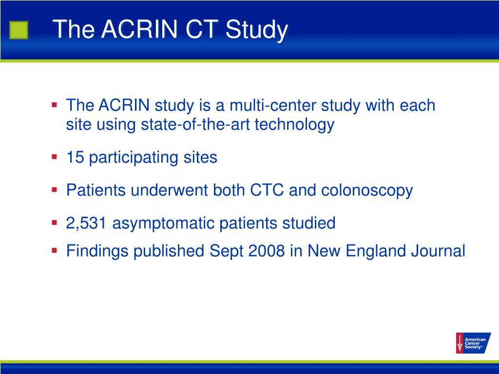 The ACRIN CT Study
