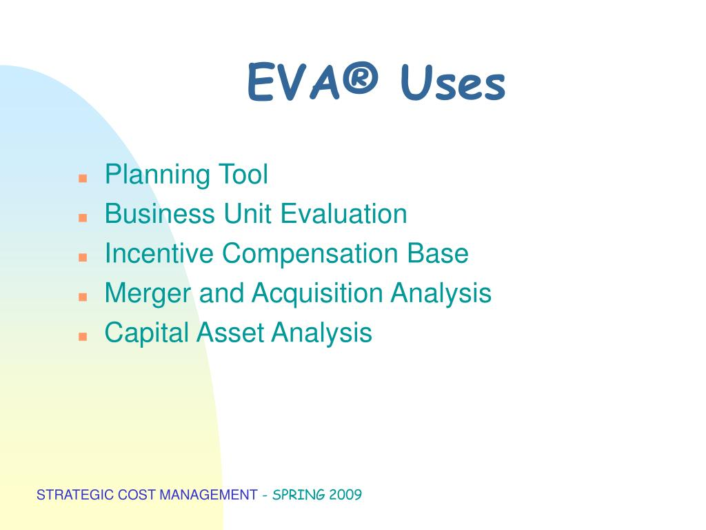 EVA® Uses