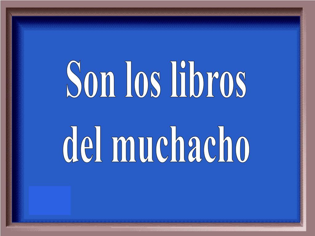 Son los libros