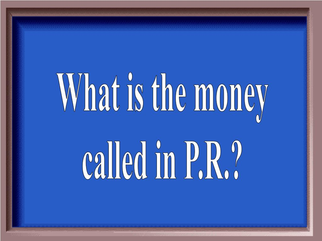 What is the money
