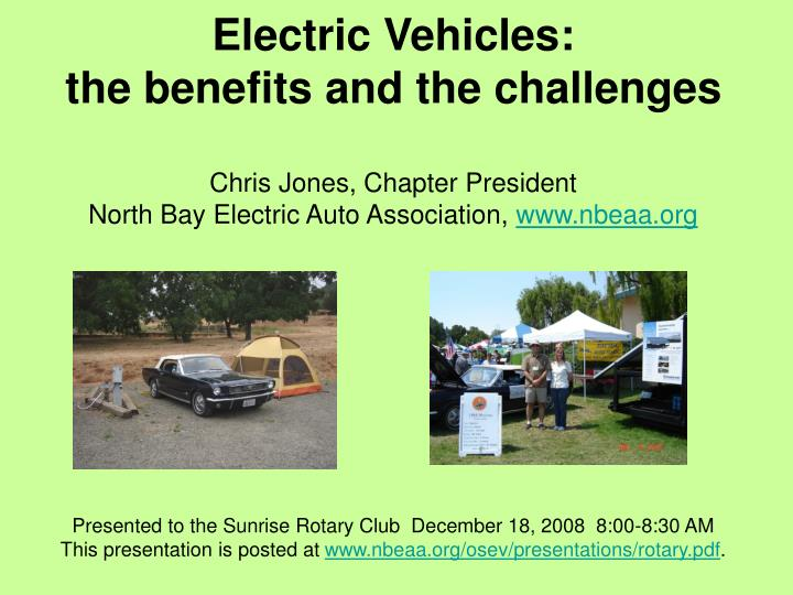 the history and benefits of electric cars The latest electric cars look just as attractive as conventional ones and go just as far take a look at the amazing electric sports cars produced by still, even if it's produced in an old-fashioned, coal-guzzling power plant (as most electricity still is) the planet will still likely see some benefit from your.