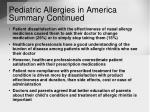 pediatric allergies in america summary continued