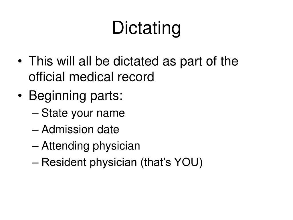 Dictating