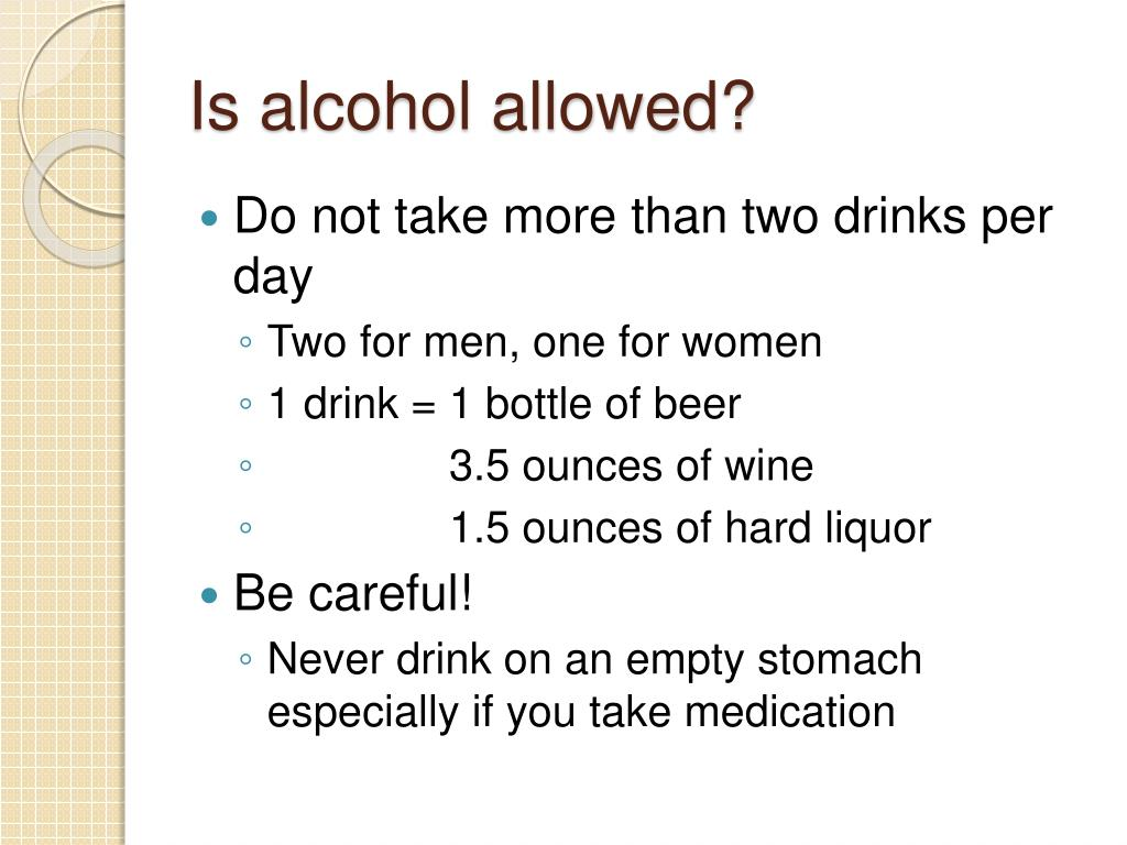 Is alcohol allowed?
