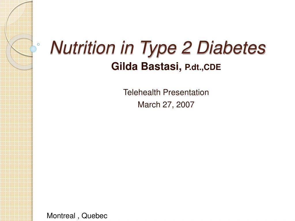 Nutrition in Type 2 Diabetes