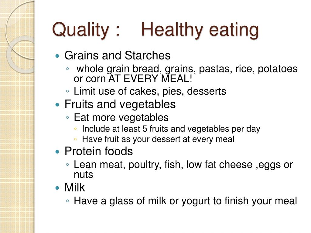 Quality :    Healthy eating