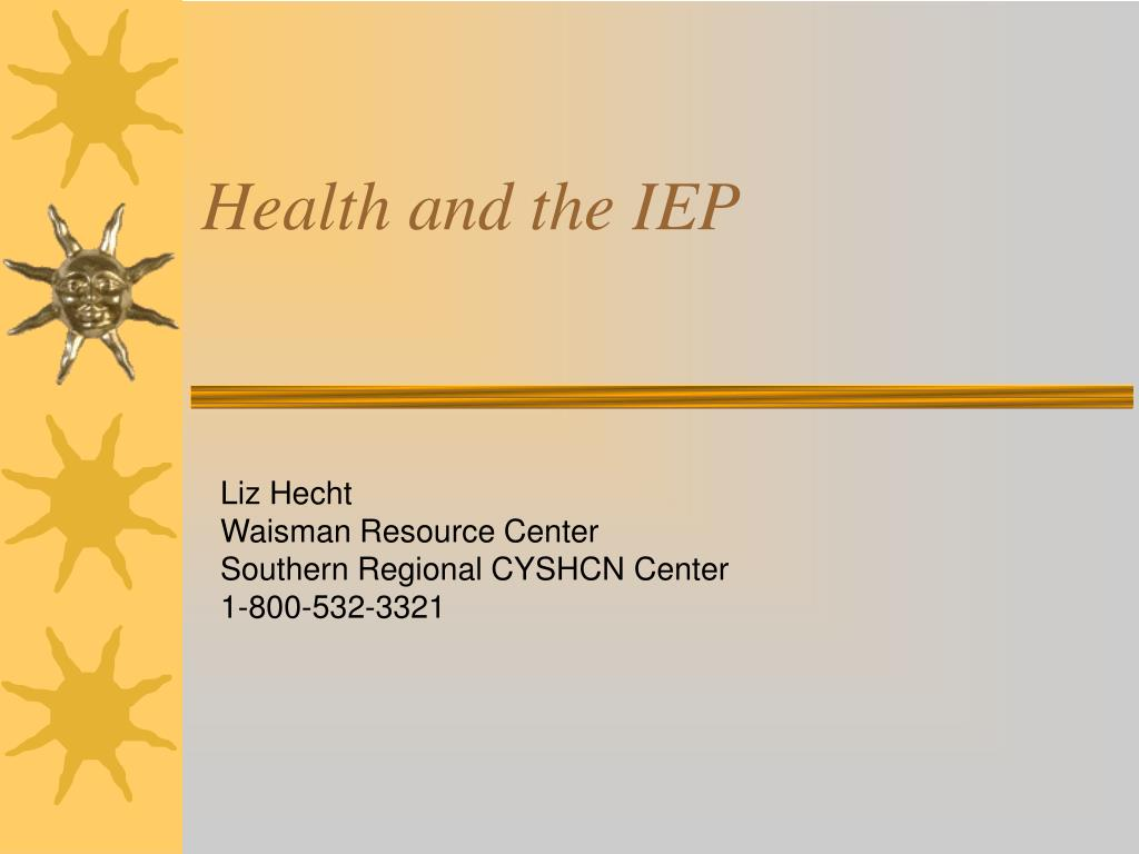 health and the iep l.