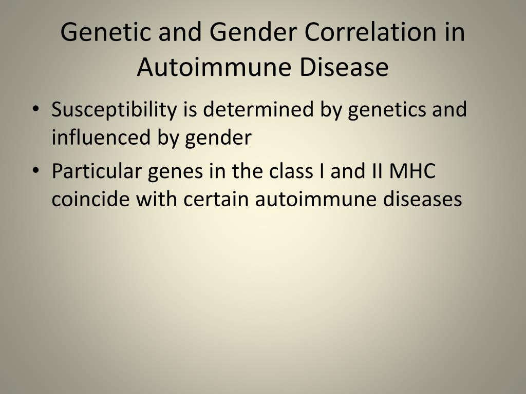Genetic and Gender Correlation in Autoimmune Disease