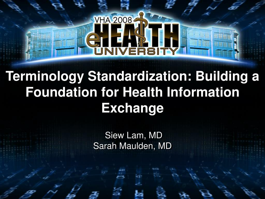 terminology standardization building a foundation for health information exchange l.
