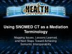 using snomed ct as a mediation terminology