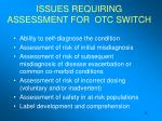 issues requiring assessment for otc switch