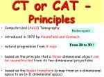 ct or cat principles