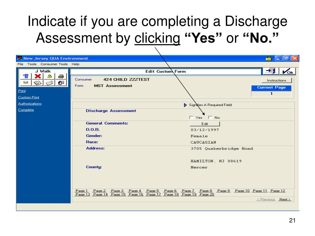 Indicate if you are completing a Discharge Assessment by