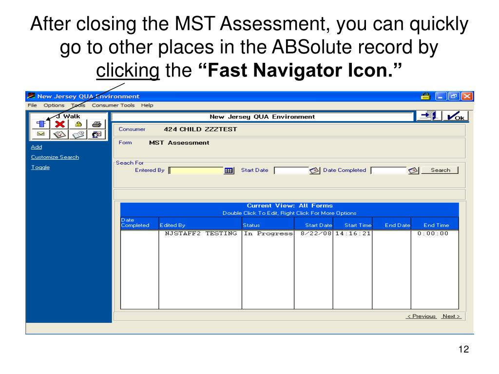 After closing the MST Assessment, you can quickly go to other places in the ABSolute record by