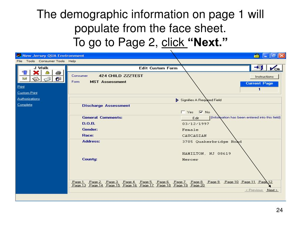 The demographic information on page 1 will populate from the face sheet.