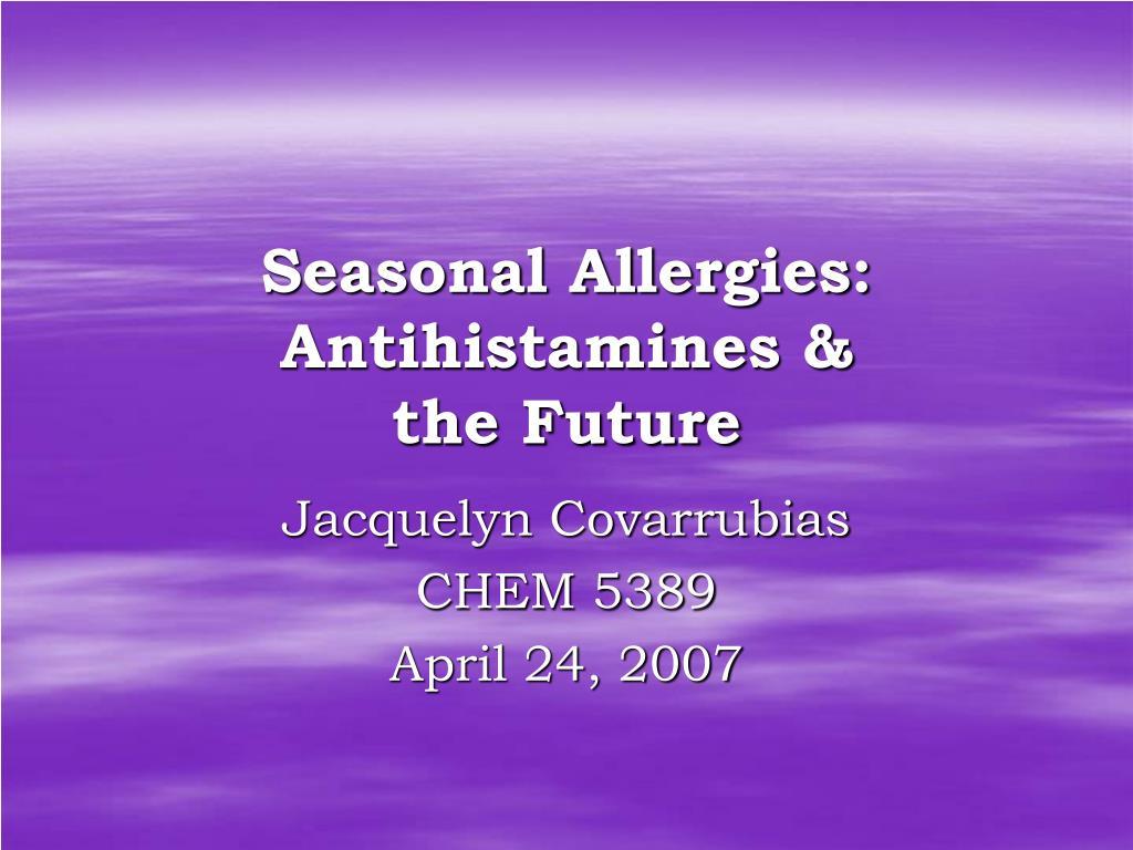 seasonal allergies antihistamines the future l.