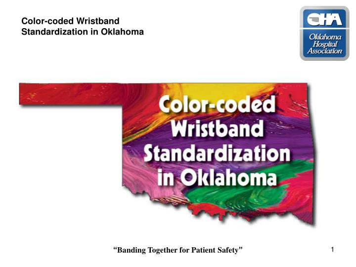 Color coded wristband standardization in oklahoma