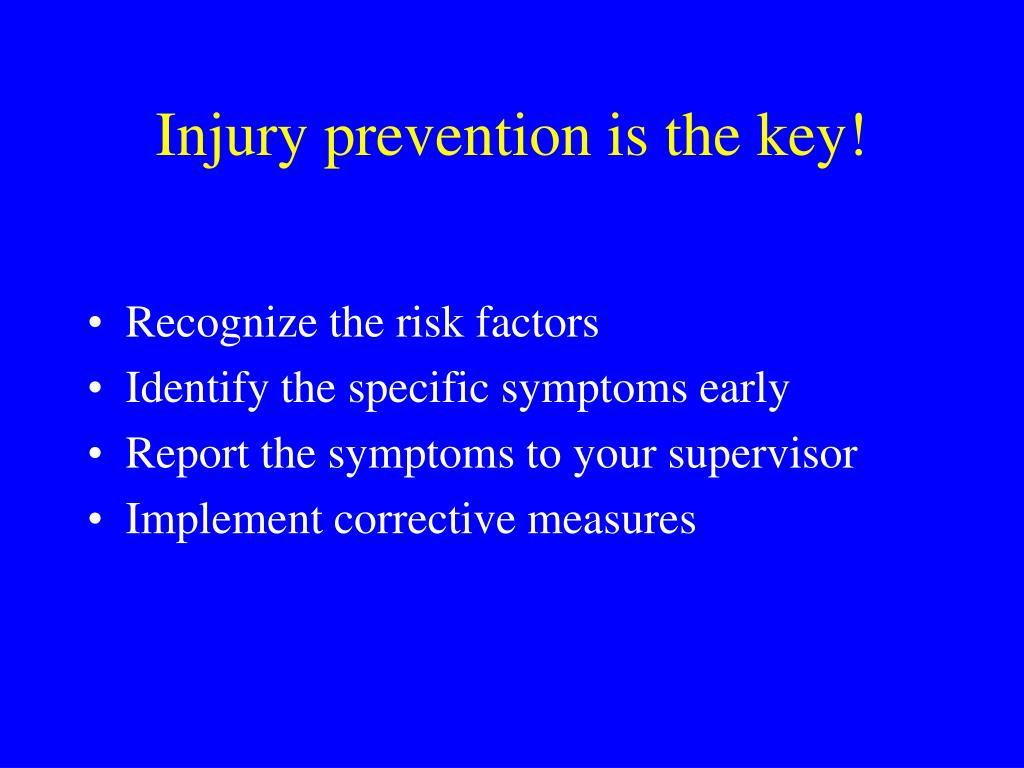 Injury prevention is the key!