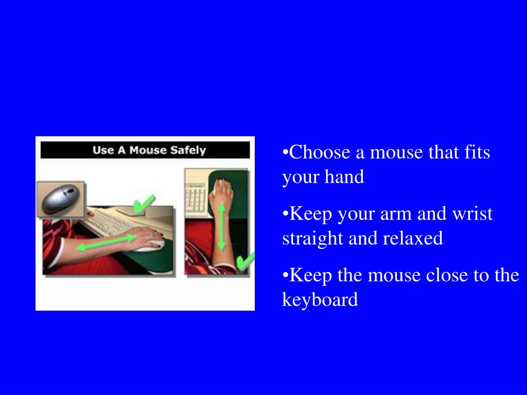 Choose a mouse that fits your hand