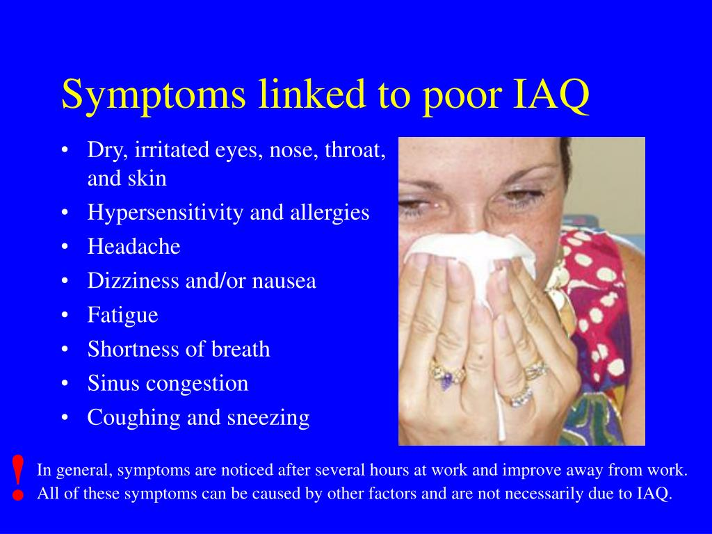 Symptoms linked to poor IAQ